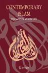 Contemporary Islam. Dynamics of Muslim Life. Editors: G. Marranci; D.M. Varisco  - Journal no. 11562, Springer Netherlands