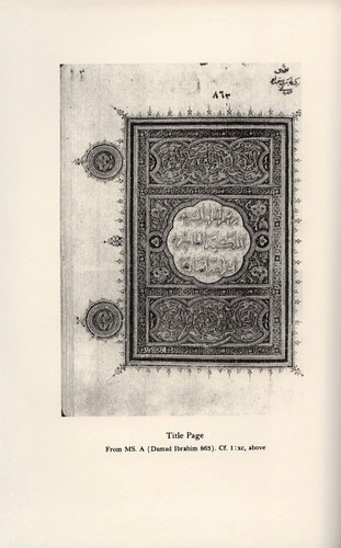 Frontispiece: Title Page from MS. A (Damad Ibrahim 863). P: Courtesy of Dr. Paul A. Underwood © Bollingen Foundation Inc., New York, N. Y.